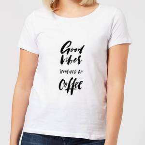 Good Vibes Sponsored By Coffee Women's T-Shirt - White
