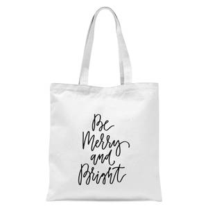 Be Merry and Bright Tote Bag - White