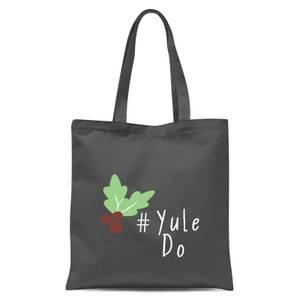 Yule Do Tote Bag - Grey