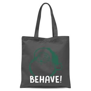 Behave! Tote Bag - Grey
