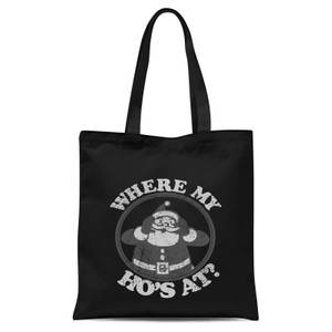 Where My Ho's At Black Tote Bag - Black
