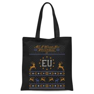 All I Want for Christmas Is EU Tote Bag - Black