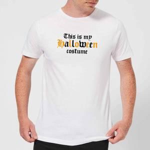 The Is My Halloween Costume Men's T-Shirt - White