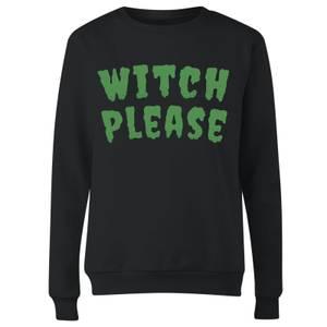 Witch Please Women's Sweatshirt - Black