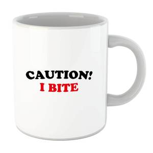 Caution! I Bite Mug