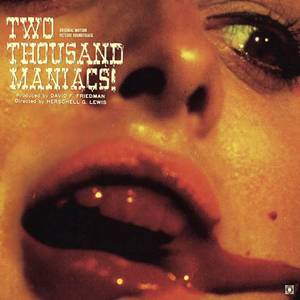 Terror Vision - Two Thousand Maniacs! (Original Motion Picture Soundtrack) LP