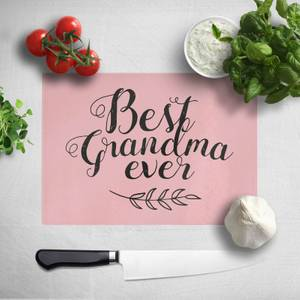 Best Grandma Ever Chopping Board