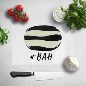 #Bah Humbug Chopping Board