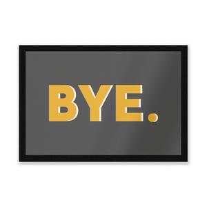 Bye Entrance Mat