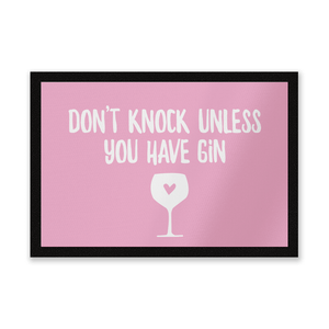 Don't Knock Unless You Have Gin Entrance Mat