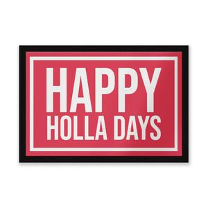 Happy Holla Days Entrance Mat
