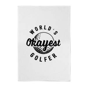 World's Okayest Golfer Cotton Tea Towel