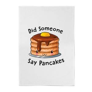 Did Someone Say Pancakes Cotton Tea Towel