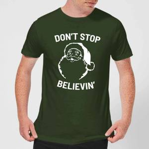 Don't Stop Believin' Men's Christmas T-Shirt - Forest Green