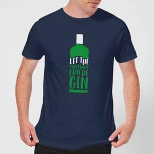 Let The Christmas Fun Be Gin Men's Christmas T-Shirt - Navy
