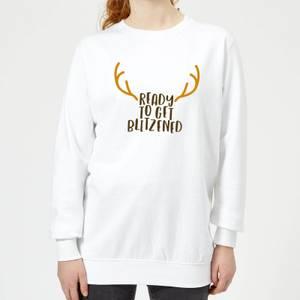Ready To Get Blitzened Women's Christmas Sweatshirt - White
