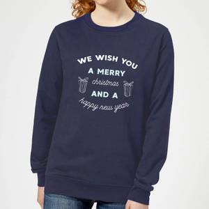 We Wish You A Merry Christmas and A Happy New Year Women's Christmas Sweatshirt - Navy