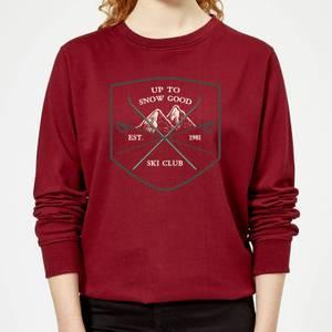 Up To Snow Good Women's Christmas Sweatshirt - Burgundy