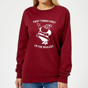 First Things First I'm The Realest Women's Christmas Sweatshirt - Burgundy