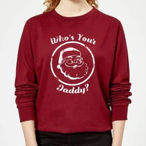 Who's Your Daddy? Women's Christmas Sweatshirt - Burgundy