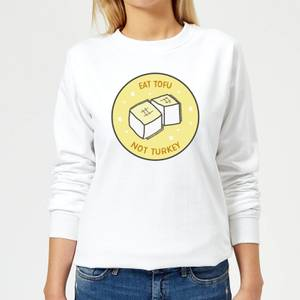 Eat Tofu Not Turkey Women's Christmas Sweatshirt - White