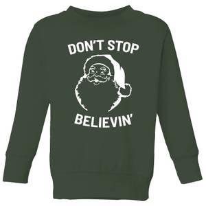 Don't Stop Believin' Kids' Christmas Sweatshirt - Forest Green
