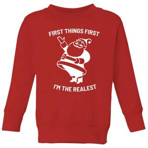 First Things First I'm The Realest Kids' Christmas Sweatshirt - Red