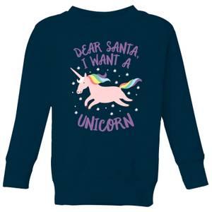 Dear Santa, I Want A Unicorn Kids' Christmas Sweatshirt - Navy