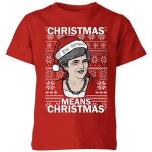 Christmas Means Christmas Kids' Christmas T-Shirt - Red