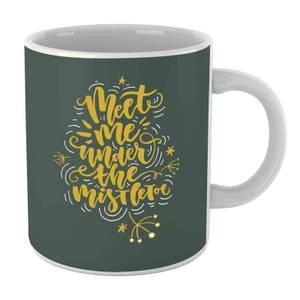 Meet Me Under The Mistletoe Mug