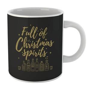 Full Of Christmas Spirits Mug