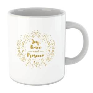 Joy, Peace and Prosecco Mug