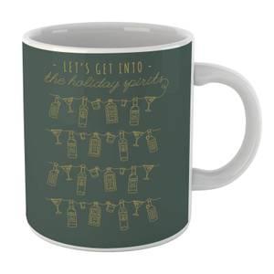 Let's Get Into The Christmas Spirits Mug