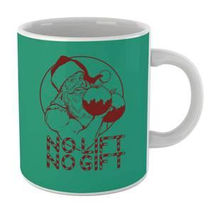No Lift No Gift Mug