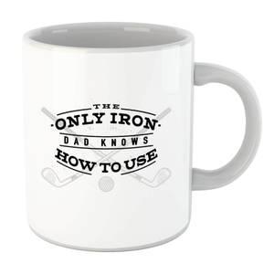 Dad's Only Iron Mug