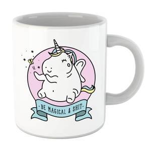 Bad Language Unicorn Be Magical & Shit Mug