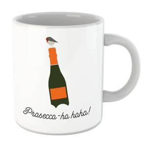 Prosecco-ho-ho Mug
