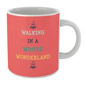 Walking In A Winter Wonderland Mug