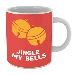 Jingle My Bells Mug