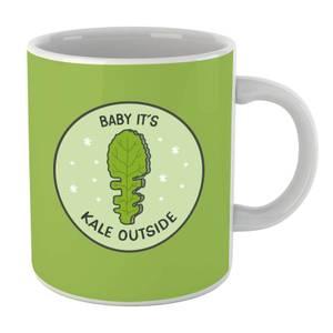 Baby Its Kale Outside Mug