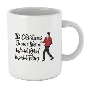 Its Christmas, Dance Like A Weird Robot Mug
