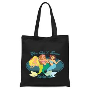 You Can't Swim with Mermaids Tote Bag - Black