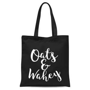 Oats and Wahey Tote Bag - Black