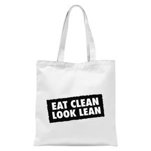 Eat Clean Look Lean Tote Bag - White