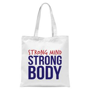 Strong Mind Strong Body Tote Bag - White