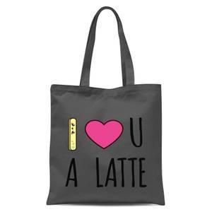 I Love U A Latte Tote Bag - Grey