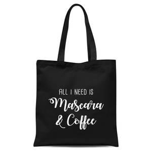 All I Need Is Mascara and Coffee Tote Bag - Black