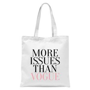 More Issues Than Vogue Tote Bag - White