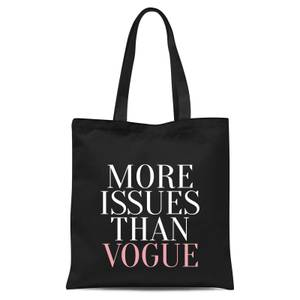 More Issues Than Vogue Tote Bag - Black