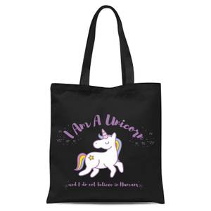 I Am A Unicorn and I Don't Believe In Humans Tote Bag - Black